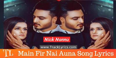 main-fir-nai-auna-punjabi-song-lyrics
