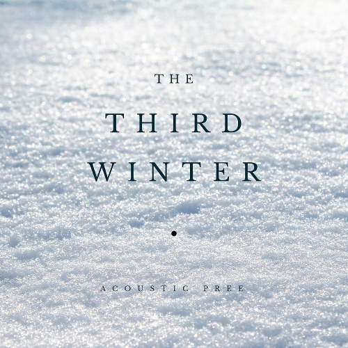 Acoustic Pree – The Third Winter – EP