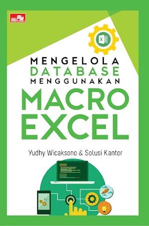 Mengelola Database Menggunakan Macro Excel