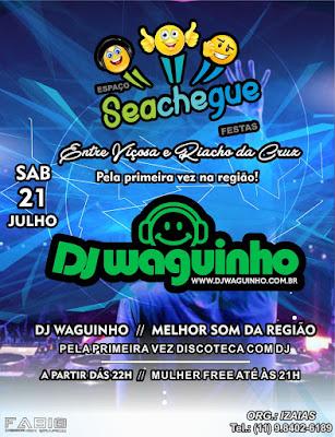 Sábado, dia 21 de julho, tem Discoteca no Espaço Seachegue Festas em Viçosa