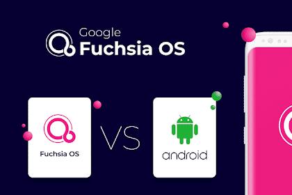 Google akan mengganti sistem Android ke Fuchsia