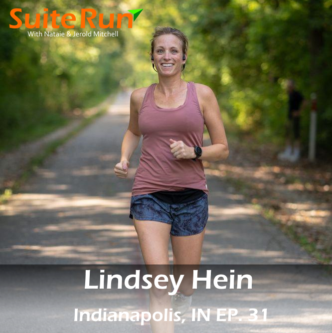 31 | Indianapolis, IN with Lindsey Hein: Running in the Home of the Indy 500