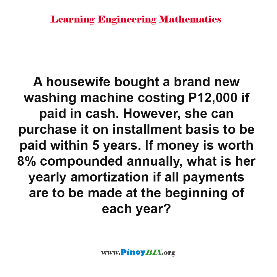 What is her yearly amortization if all payments are to be made at the beginning of each year?