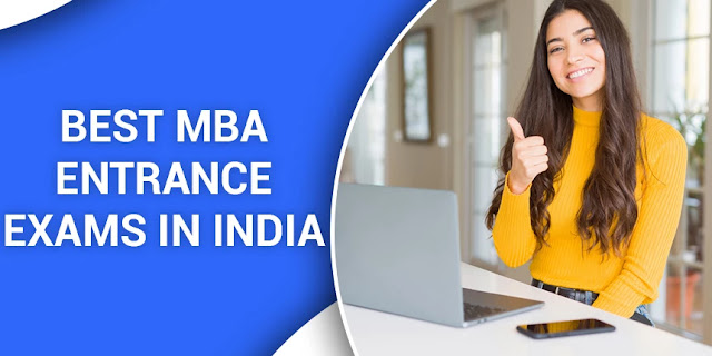 Best Entrance Exams for doing MBA in India