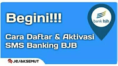Cara Daftar & Aktivasi BJB SMS Banking