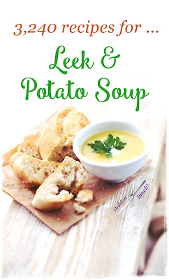 soup recipes, leek and potato soup, all recipes the same