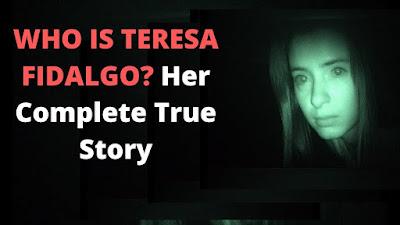 Who is Teresa Fidalgo