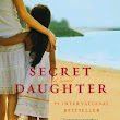 Secret Daughter | Shilpi Somaya Gowda  | Koleksi Buku dan Ebook