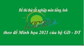 ĐỀ THI THỬ THPTQG NĂM 2021| Đề thi số 26