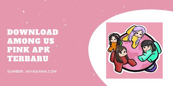 Among Us Pink Apk Terbaru Original dan MOD Free Download