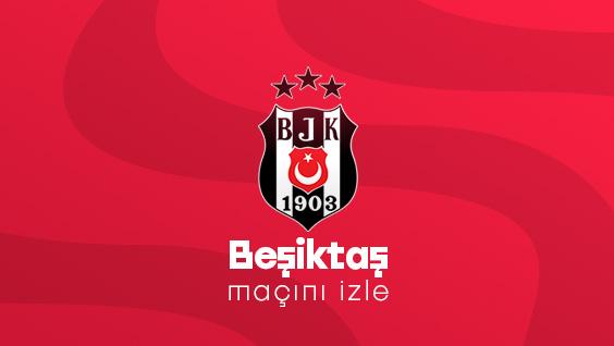 Beşiktaş Maçını izle