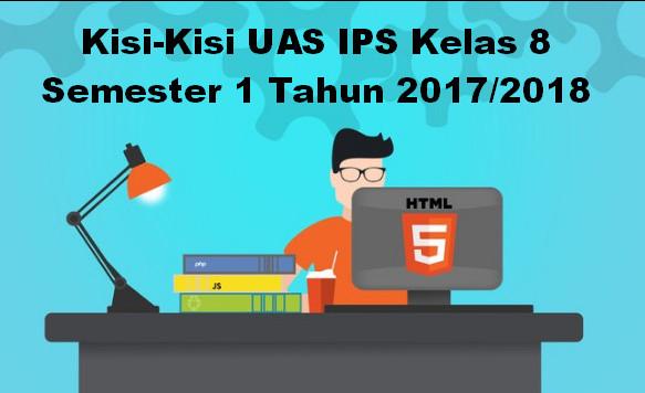 Kisi-Kisi UAS IPS Kelas 8 Semester 1 Tahun 2017/2018