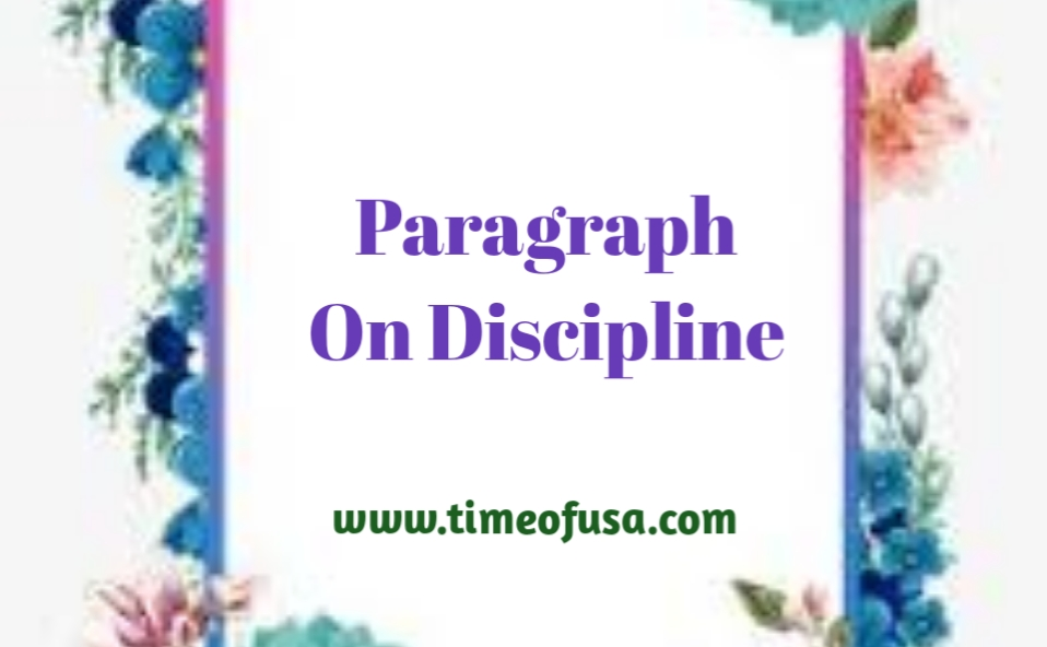 paragraph on discipline, paragraph on value of discipline, write a paragraph on discipline, value of discipline paragraph, paragraph on importance of discipline, short paragraph on discipline, paragraph on self discipline, discipline in student life paragraph, paragraph on discipline in hindi, paragraph on discipline in school, write a paragraph on value of discipline, discipline paragraph in english  paragraph on discipline in english, importance of discipline paragraph, discipline paragraph for class 10, write a short paragraph on discipline, paragraph value of discipline, paragraph writing on value of discipline, paragraph on importance of discipline in students life, discipline short paragraph, short paragraph on value of discipline, write a paragraph about discipline, write a paragraph on discipline in about 80 words, discipline paragraph for class 7, write a paragraph on discipline in student life, value of discipline paragraph writing, paragraph on importance of discipline in life, paragraph on discipline in students life, discipline paragraph in hindi, discipline paragraph for class 6