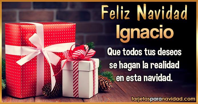 Feliz Navidad Ignacio