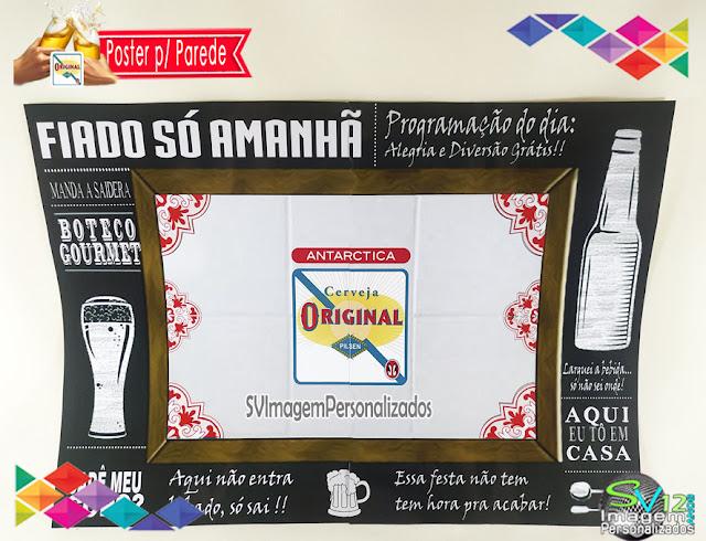 Festa Boteco Cerveja Antarctica Original dica decoração , os preços mais baratos para personalizados poster para parede