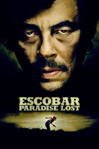 Watch Escobar: Paradise Lost Online Free in HD