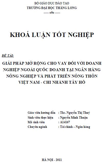 Giải pháp mở rộng cho vay đối với doanh nghiệp ngoài quốc doanh tại Ngân hàng Nông nghiệp và Phát triển Nông thôn Việt Nam Chi nhánh Tây Hồ