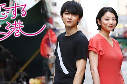 Sinopsis Love and Hong Kong (2017) - Serial TV Jepang