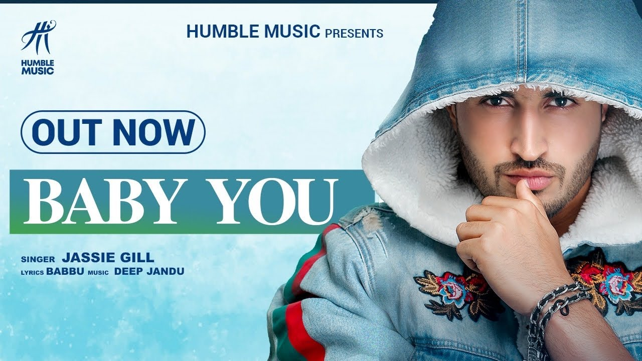 Baby You Lyrics - Jassie Gill  Deep Jandu  Babbu  Bal Deo