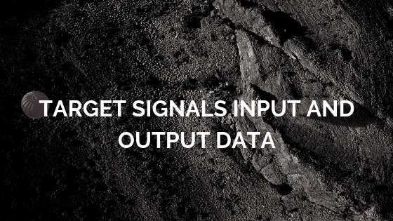 Define Target Signals input and output data