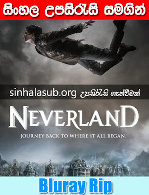 Neverland 2011 Watch Online & Download