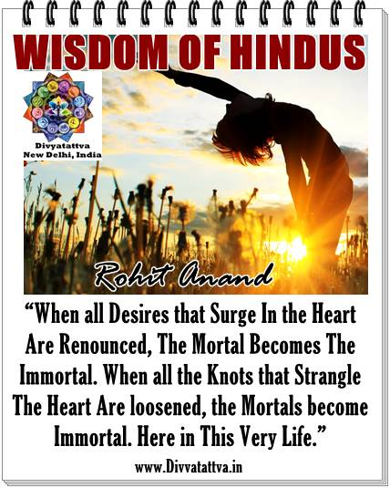 quotes desires, immortality, hindu quotes, sanatan dharma, hinduism wisdom, vedas verses picture quotes