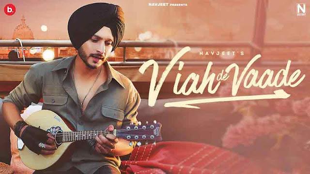 Viah De Vaade Song lyrics - Navjeet & Rumman Ahmed