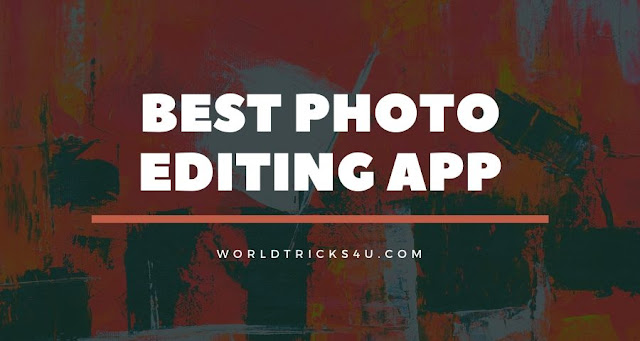 photo editor karne wala apps,photo editing karne ka app,photo editor karne ka apps,photo ko edit karne wala app,photo edit karne ki application,best photo edit