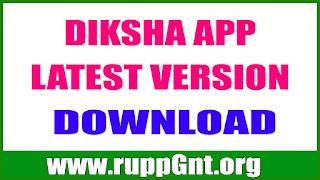 DIKSHA APP LATEST Version DOWNLOAD - DIKSHA ANDROID APP