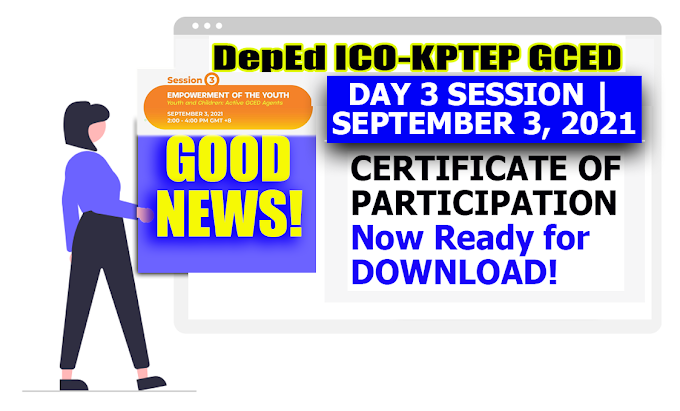 DEPED ICO-KPTED | Webinar Certificate for Day 3 Session | September 3, 2021 | Now Ready for Download