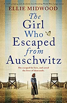 January reads - The girl who escaped from Auschwitz by Ellie Midwood