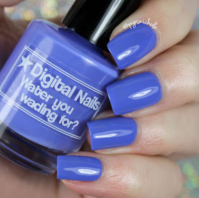 Digital Nails Water You Wading For?