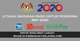 e-Tunai: Bayaran RM50 Untuk Penerima BSH 2020