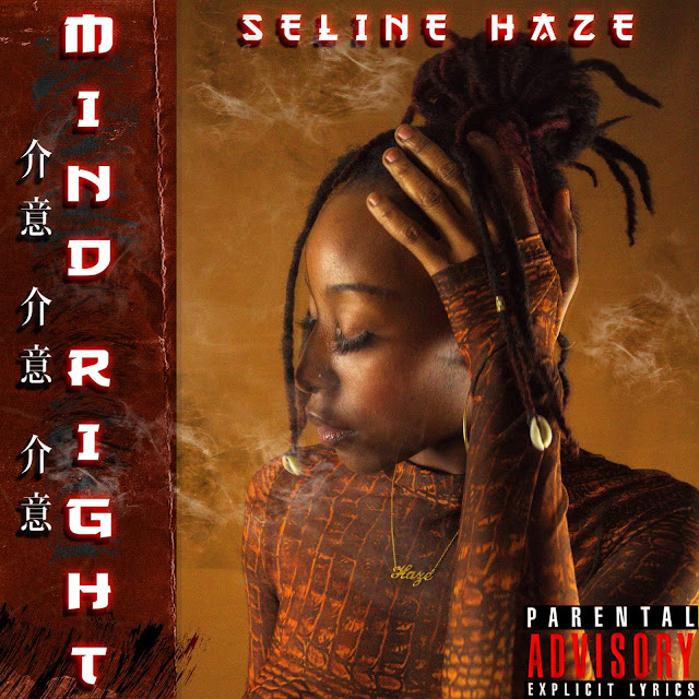 http://www.broke2dope.com/2021/03/listen-selinehaze-gets-her-mind-right.html