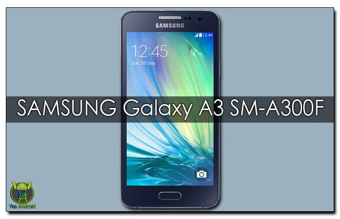 Update Samsung Galaxy A3 SM-A300F | A300FXXU1BQB2
