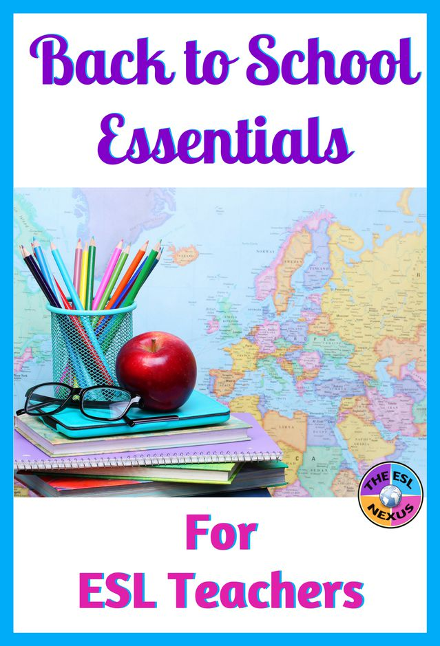 20 essential items to help ESL teachers have a great school year | The ESL Nexus