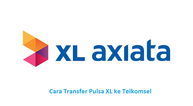 cara transfer pulsa xl ke telkomsel