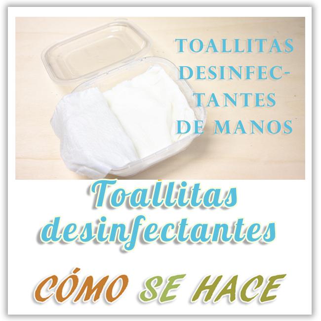 COMO HACER TOALLITAS DESINFECTANTES DE MANOS