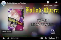 http://blog.mangaconseil.com/2019/02/video-bande-annonce-ballad-opera.html