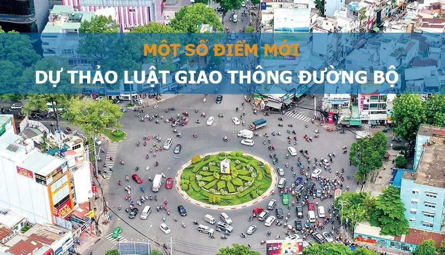 Ảnh minh họa: 10 điểm mới trong dự thảo luật GTĐB 2020