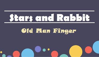 Stars and Rabbit ~ Old Man Finger