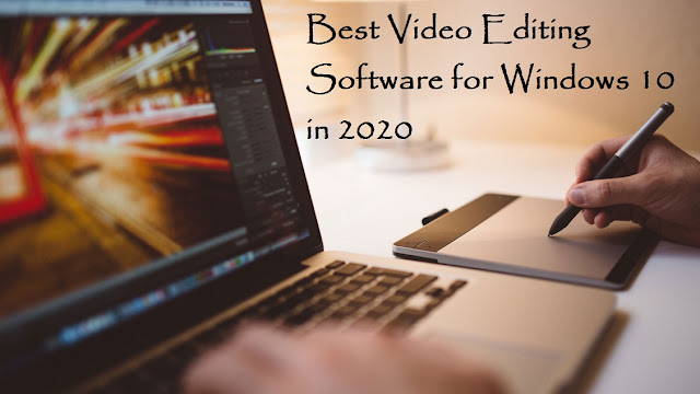 Best Video Editing Software for Windows 10 in 2020