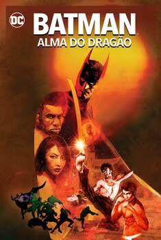 Batman: Alma do Dragão Torrent - BluRay 720p/1080p Dual Áudio