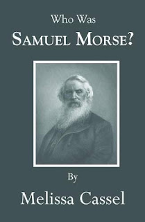 Who Was Samuel Morse? book promotion Melissa Cassel