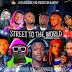 [MIXTAPE]:DJ STARKEED - STREET TO THE WORLD MIXTAPE VOL.4 2019.@DJ PIKOLO MIX PROMO BLOG AND ENTER10MENT HOUSE. #NAIJAMP3BASE MEDIA.