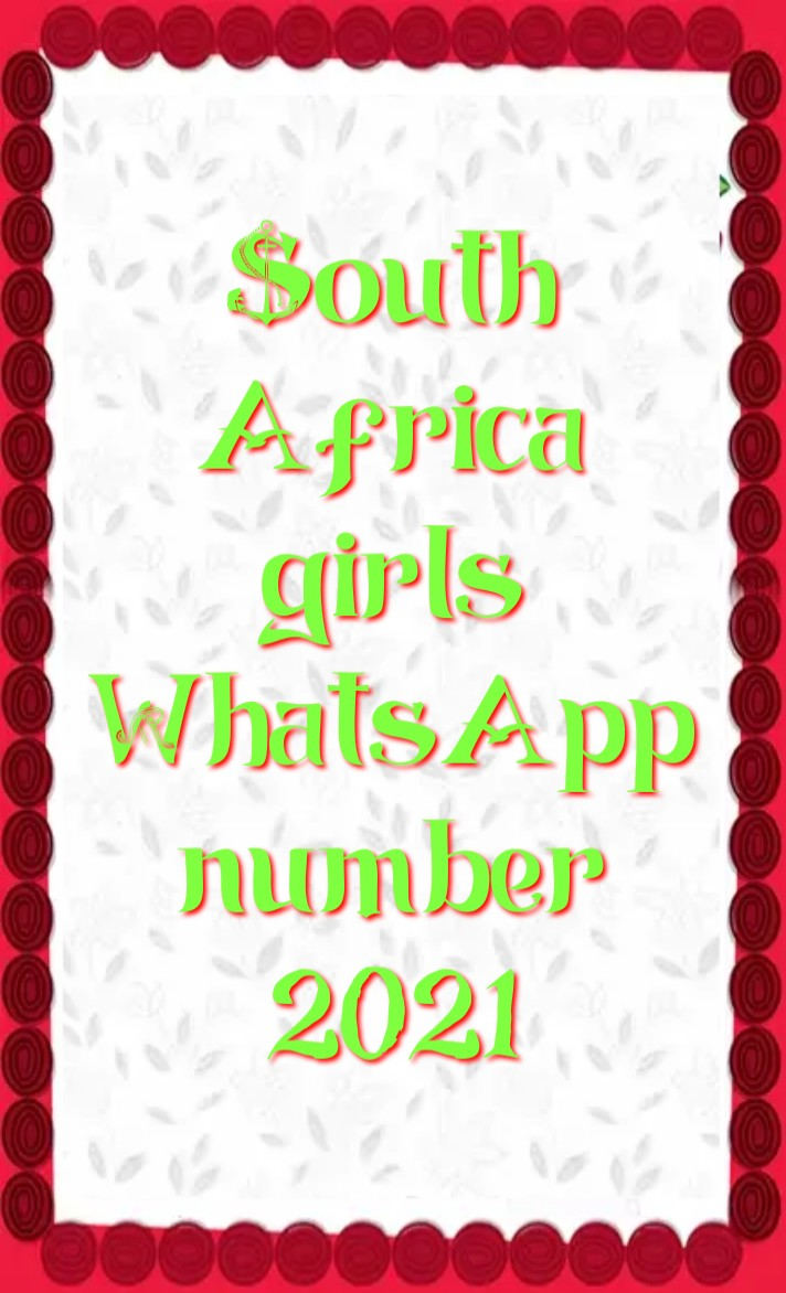 south Africa girl whatsapp number 2021, Girl whatsapp number list, south Africa single ladies whatsapp numbers, south Africa girl whatsapp number Facebook, south Africa girl whatsapp number 2021, south Africa Girl WhatsApp Group Link 2021, south Africa School Girl Facebook id, South Africa single ladies whatsapp numbers, south Africa WhatsApp group link, south Africa whatsapp number girl, south Africa whatsapp group,