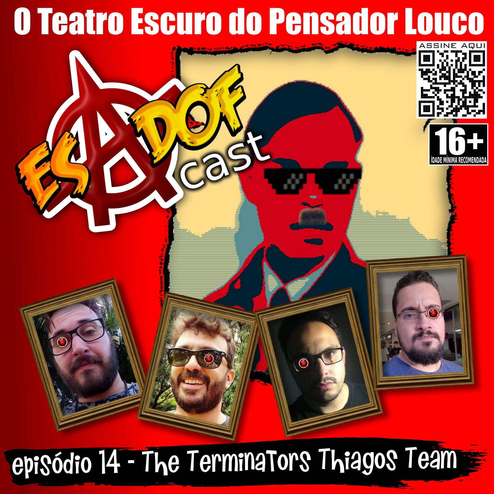 Esadof 14 - The Terminators Thiagos Team
