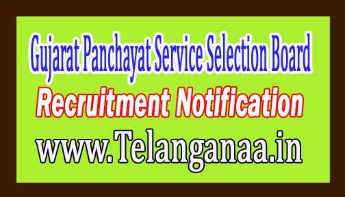 Gujarat Panchayat Service Selection Board GPSSB Recruitment Notification 2017