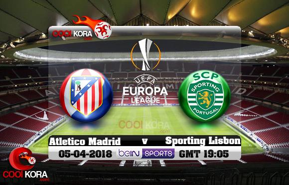 مشاهدة مباراة أتلتيكو مدريد وسبورتنج لشبونة اليوم 5-4-2018 في الدوري الأوروبي