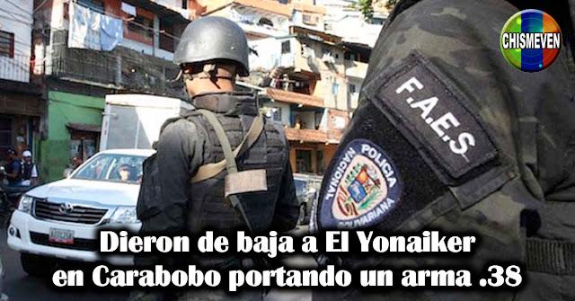 Dieron de baja a El Yonaiker en Carabobo portando un arma .38